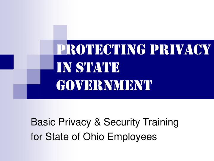 protecting privacy in state government n.