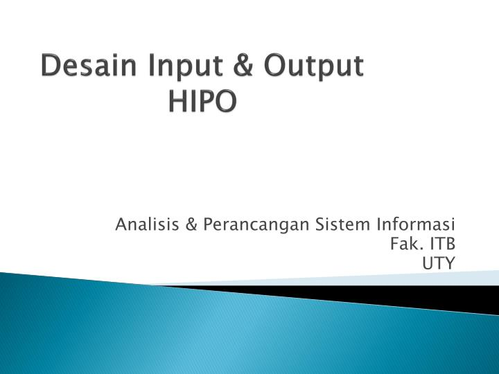 Ppt desain input amp output hipo powerpoint presentation id desain input output hipo ccuart Image collections