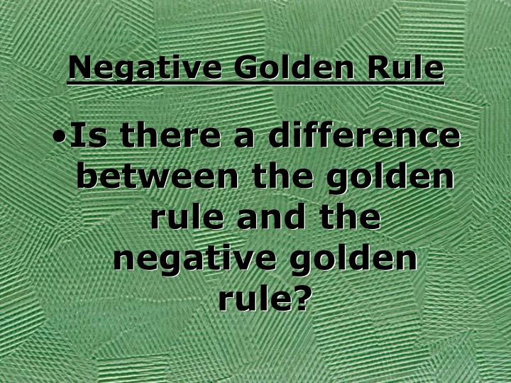 Negative Golden Rule