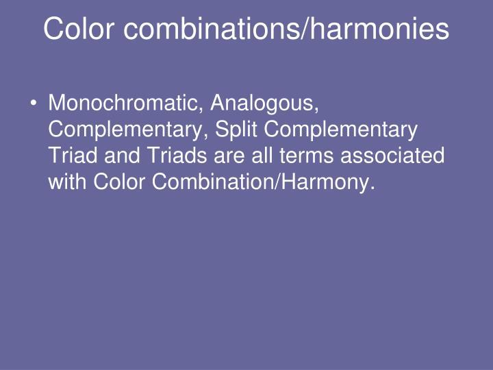 Color combinations/harmonies