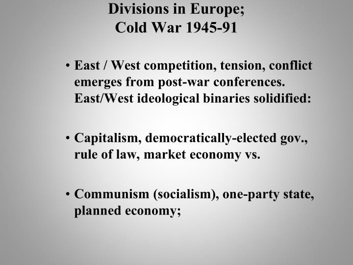 Divisions in Europe;