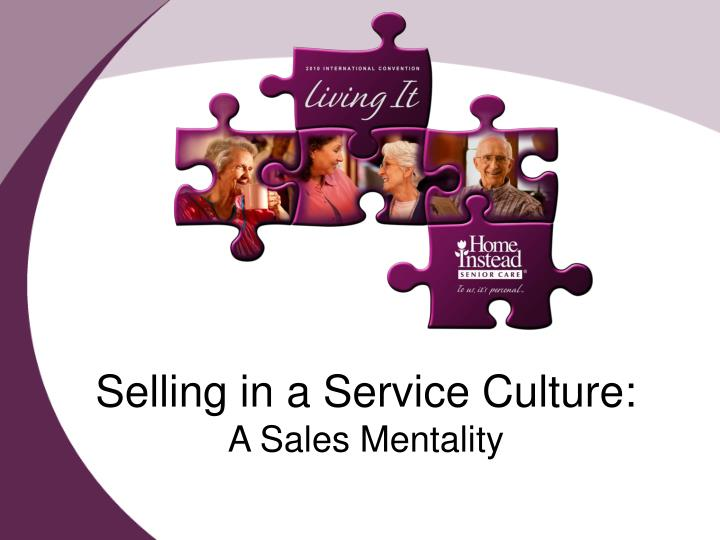 selling in a service culture a sales mentality n.