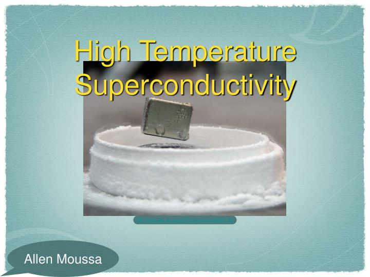 high temperature superconductivity n.