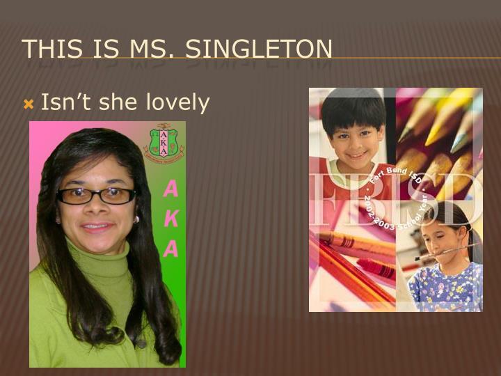 This is ms singleton