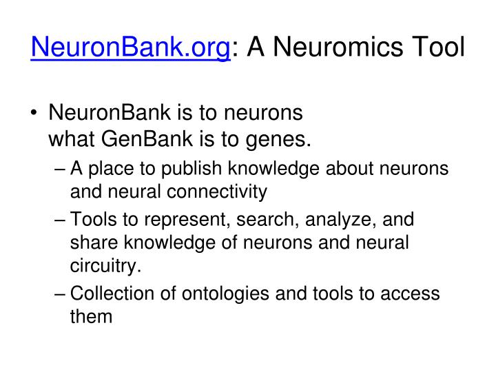 NeuronBank is to neurons