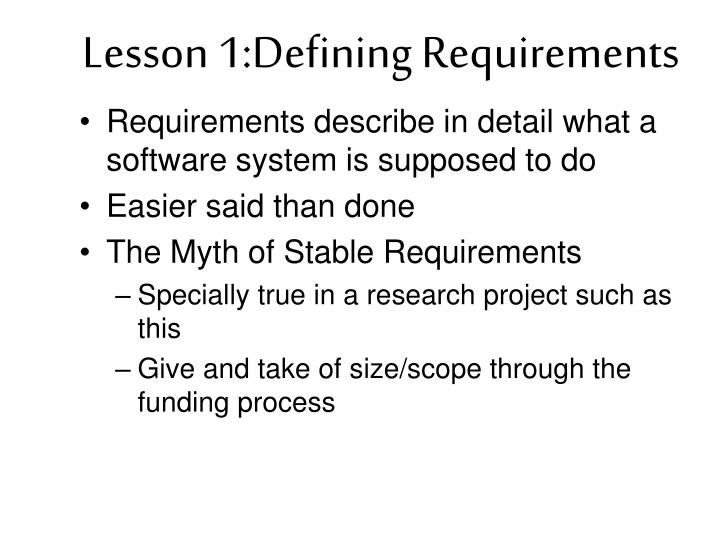 Lesson 1:Defining Requirements