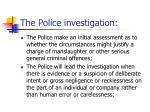 the police investigation