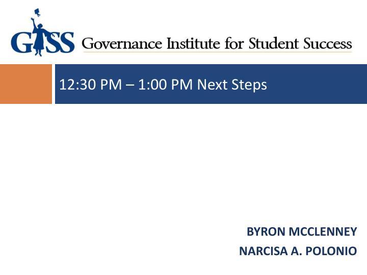 12:30 PM – 1:00 PM Next Steps