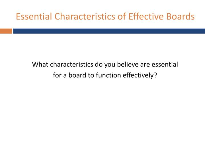 Essential Characteristics of Effective Boards