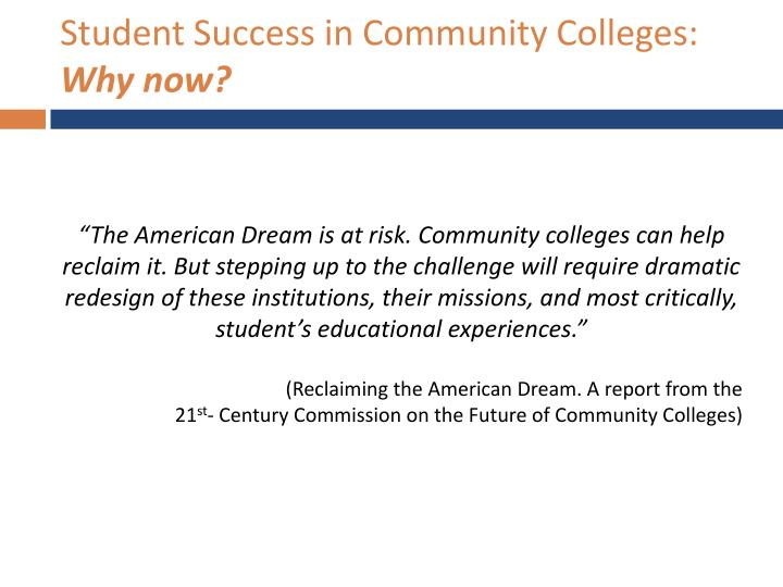 Student Success in Community Colleges: