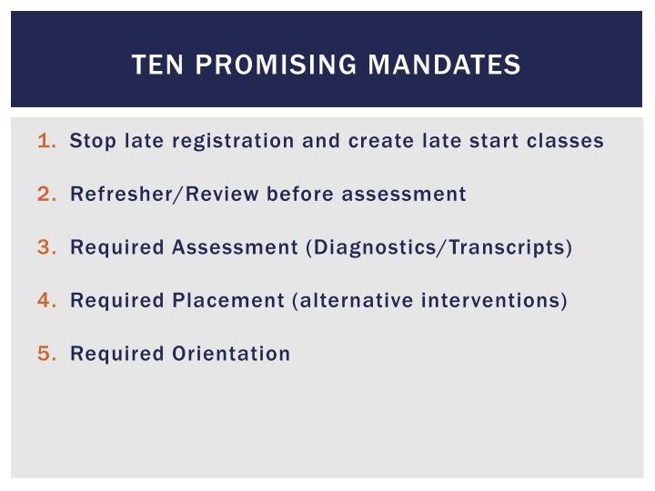 Ten Promising Mandates