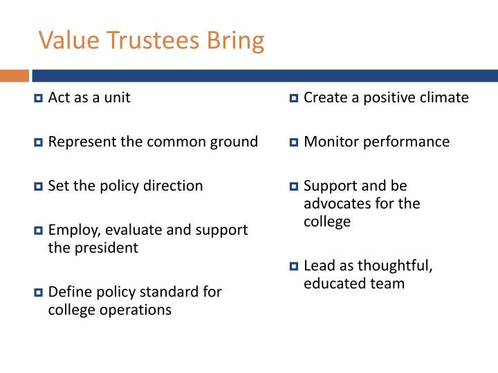 Value Trustees Bring