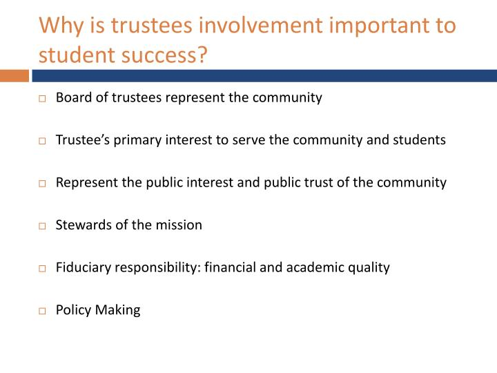Why is trustees involvement important to student success?