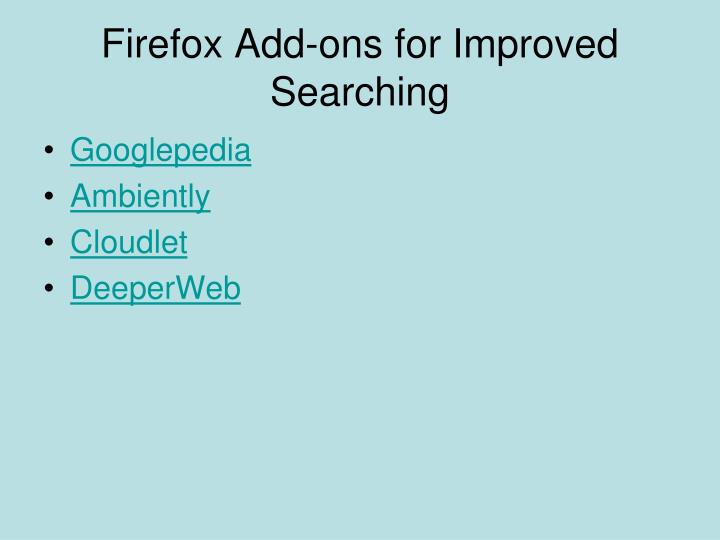Firefox Add-ons for Improved Searching