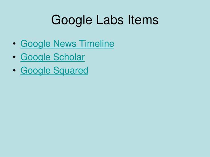 Google Labs Items