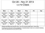 oct 28 nov 21 2013 6 8 pm class