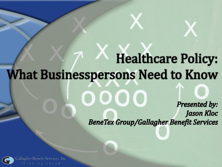 Healthcare policy what businesspersons need to know
