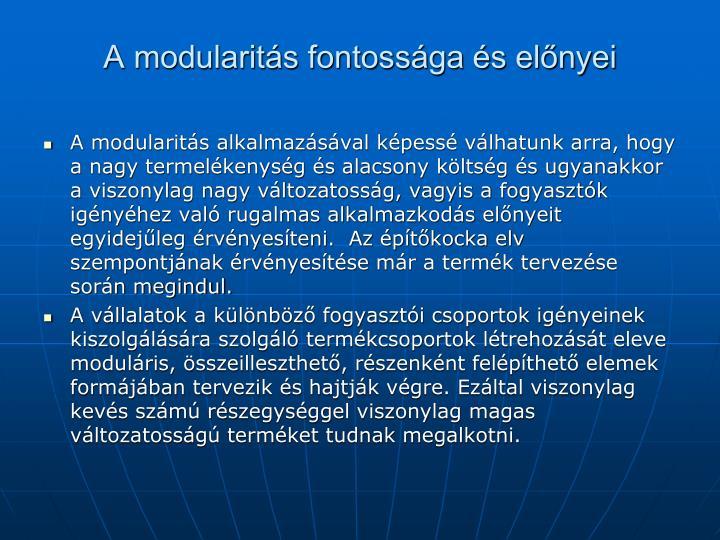 A modularitás fontossága és előnyei