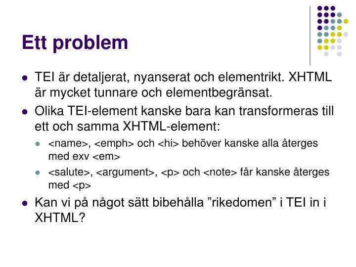 Ett problem