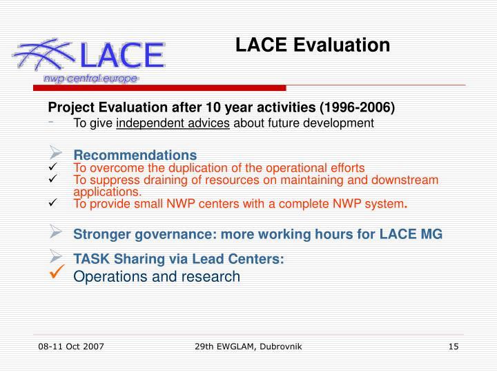 LACE Evaluation