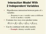interaction model with 2 independent variables