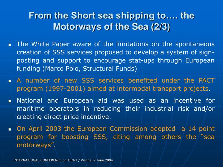 From the Short sea shipping to…. the Motorways of the Sea (2/3)