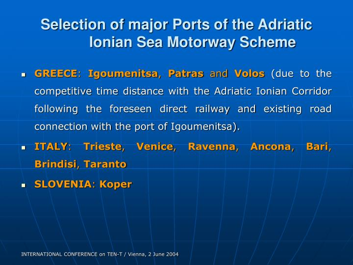 Selection of major Ports of the Adriatic Ionian Sea Motorway Scheme