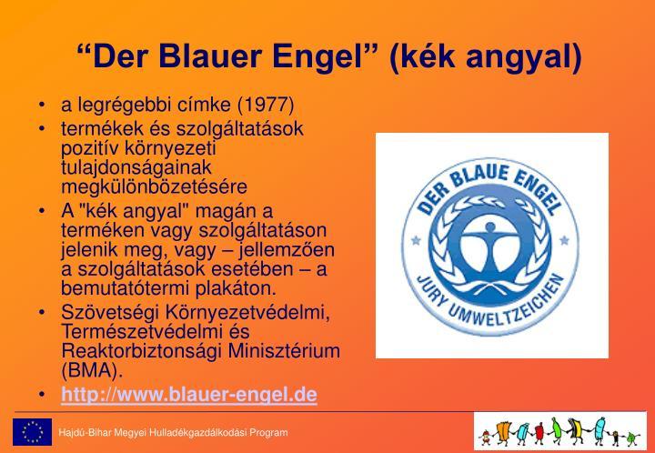 """""""Der Blauer Engel"""" (kék angyal)"""