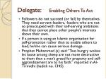 delegate enabling others to act