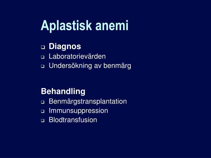 Aplastisk anemi