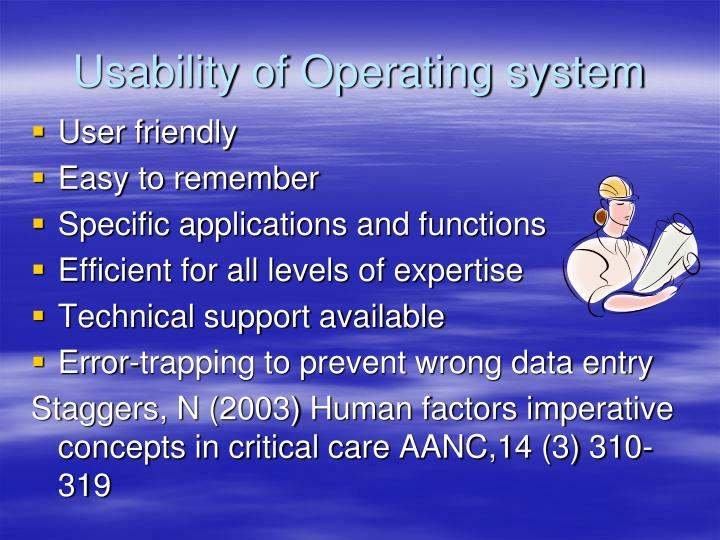 Usability of Operating system