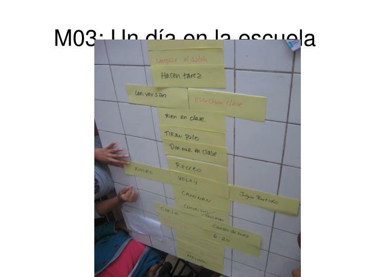 M03: Un día en la escuela