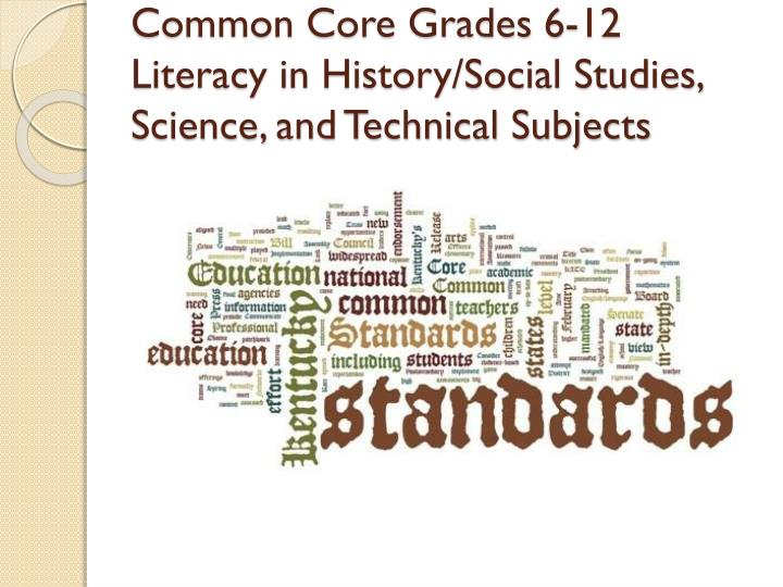 Common core grades 6 12 literacy in history social studies science and technical subjects