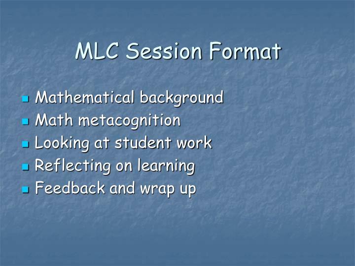 MLC Session Format