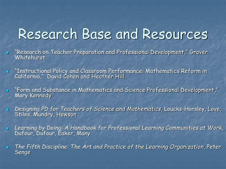 Research base and resources