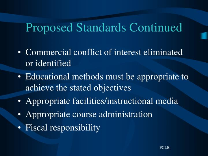 Proposed Standards Continued