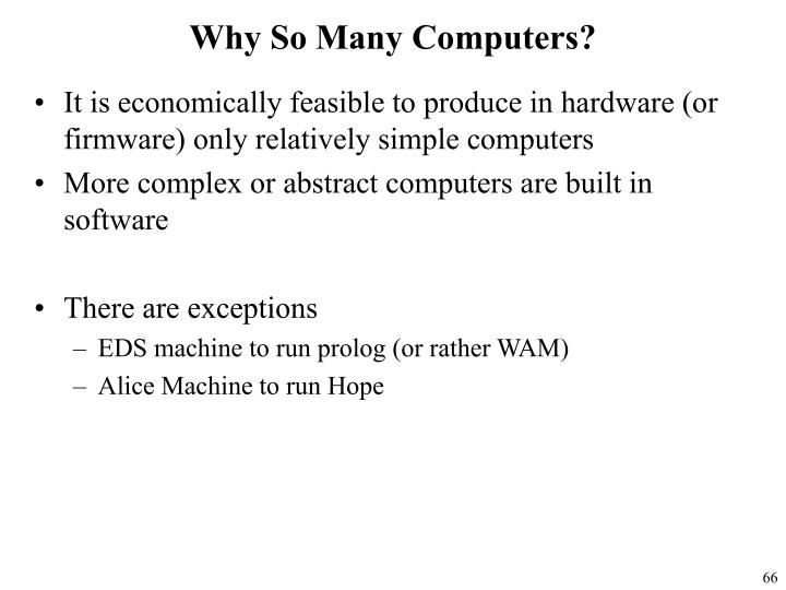 Why So Many Computers?