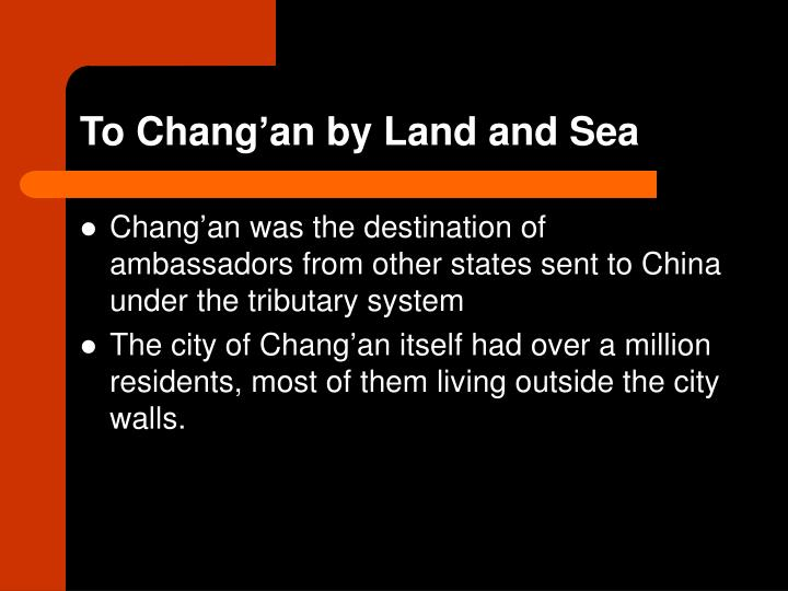 To Chang'an by Land and Sea