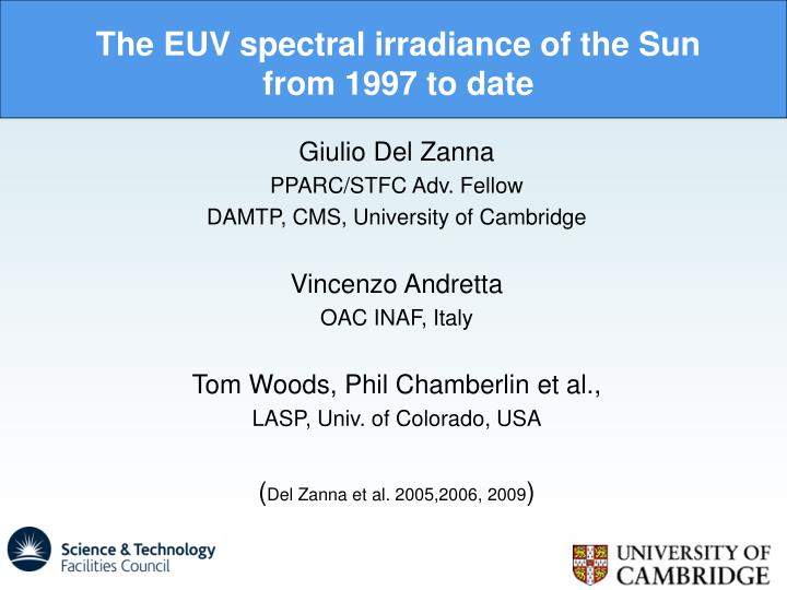 The euv spectral irradiance of the sun from 1997 to date