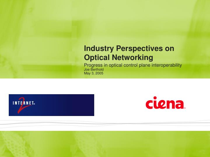 industry perspectives on optical networking n.