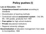 policy pushes i