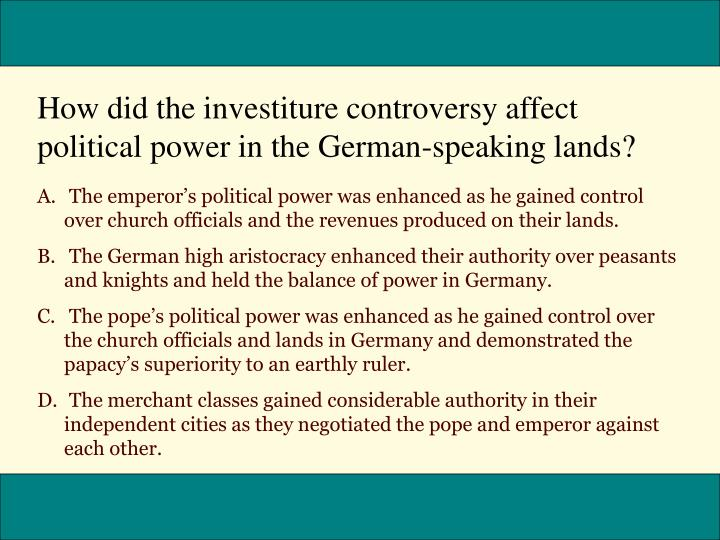 How did the investiture controversy affect political power in the German-speaking lands?