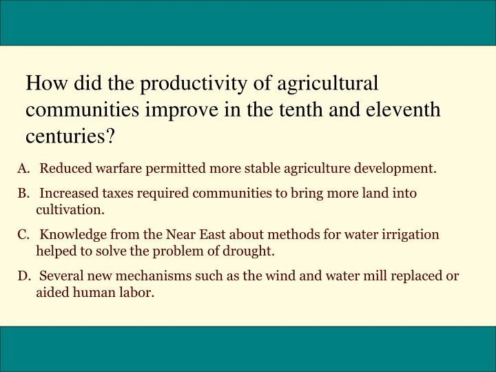 How did the productivity of agricultural communities improve in the tenth and eleventh centuries?