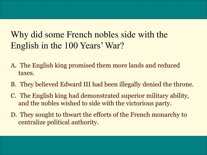 Why did some French nobles side with the English in the 100 Years' War?