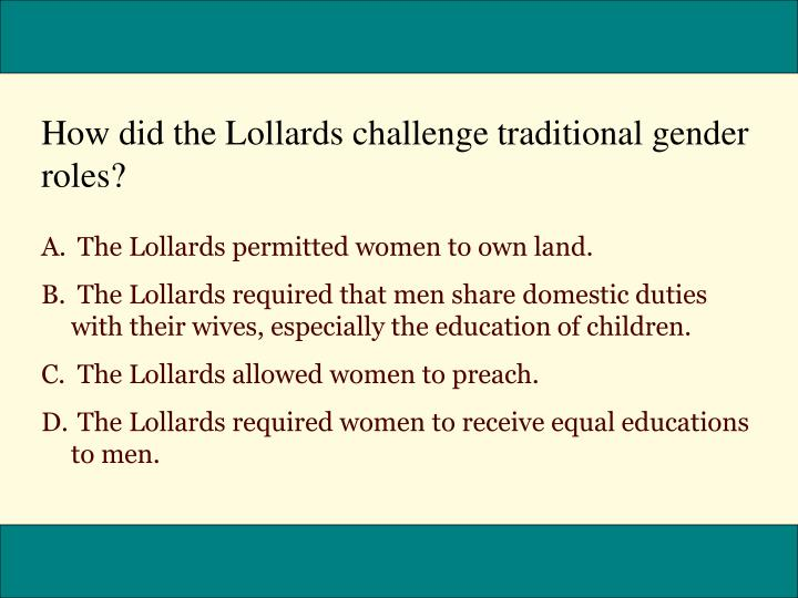 How did the Lollards challenge traditional gender roles?