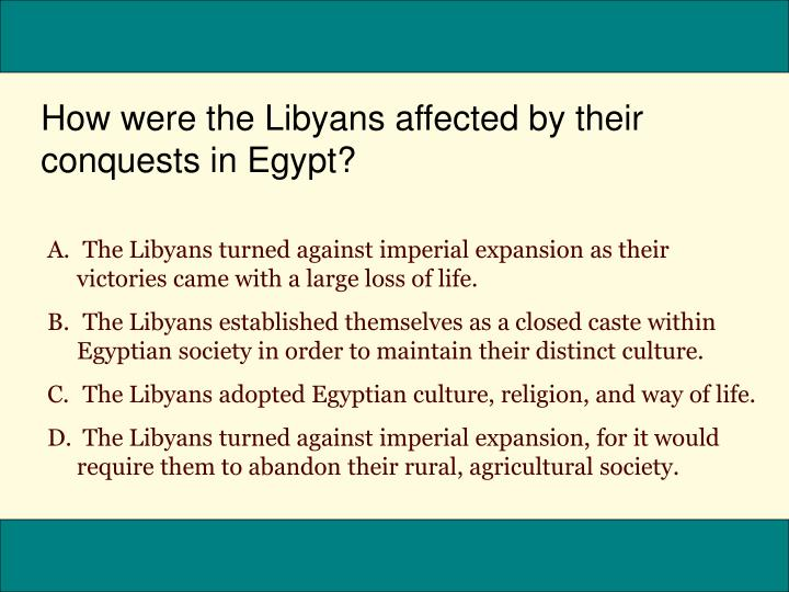 How were the Libyans affected by their conquests in Egypt?