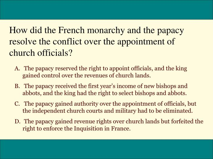 How did the French monarchy and the papacy resolve the conflict over the appointment of church officials?
