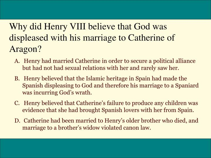 Why did Henry VIII believe that God was displeased with his marriage to Catherine of Aragon?