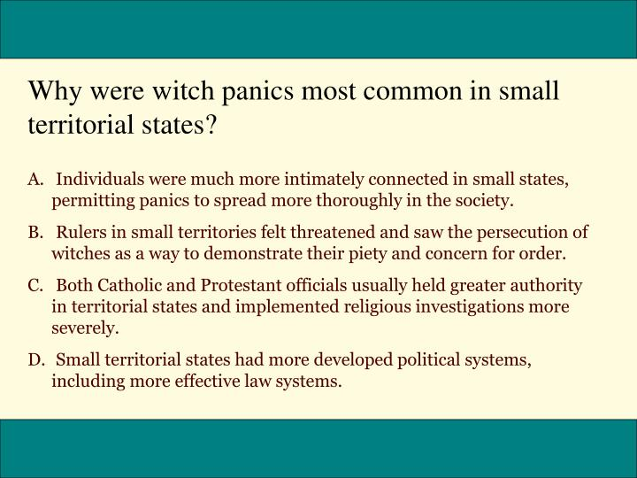 Why were witch panics most common in small territorial states?