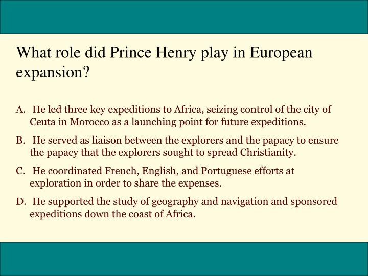 What role did Prince Henry play in European expansion?